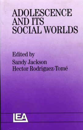Adolescence And Its Social Worlds (Hardback) book cover