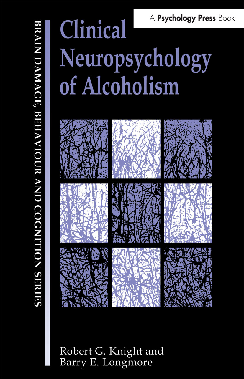 Clinical Neuropsychology of Alcoholism book cover