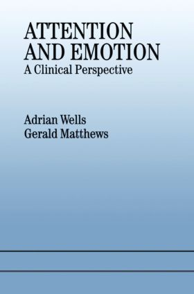 Attention and Emotion: A Clinical Perspective (Paperback) book cover