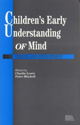 Children's Early Understanding of Mind
