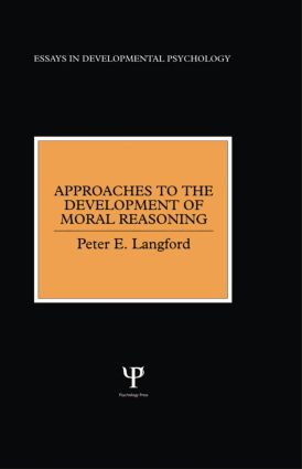 Approaches to the Development of Moral Reasoning (Hardback) book cover