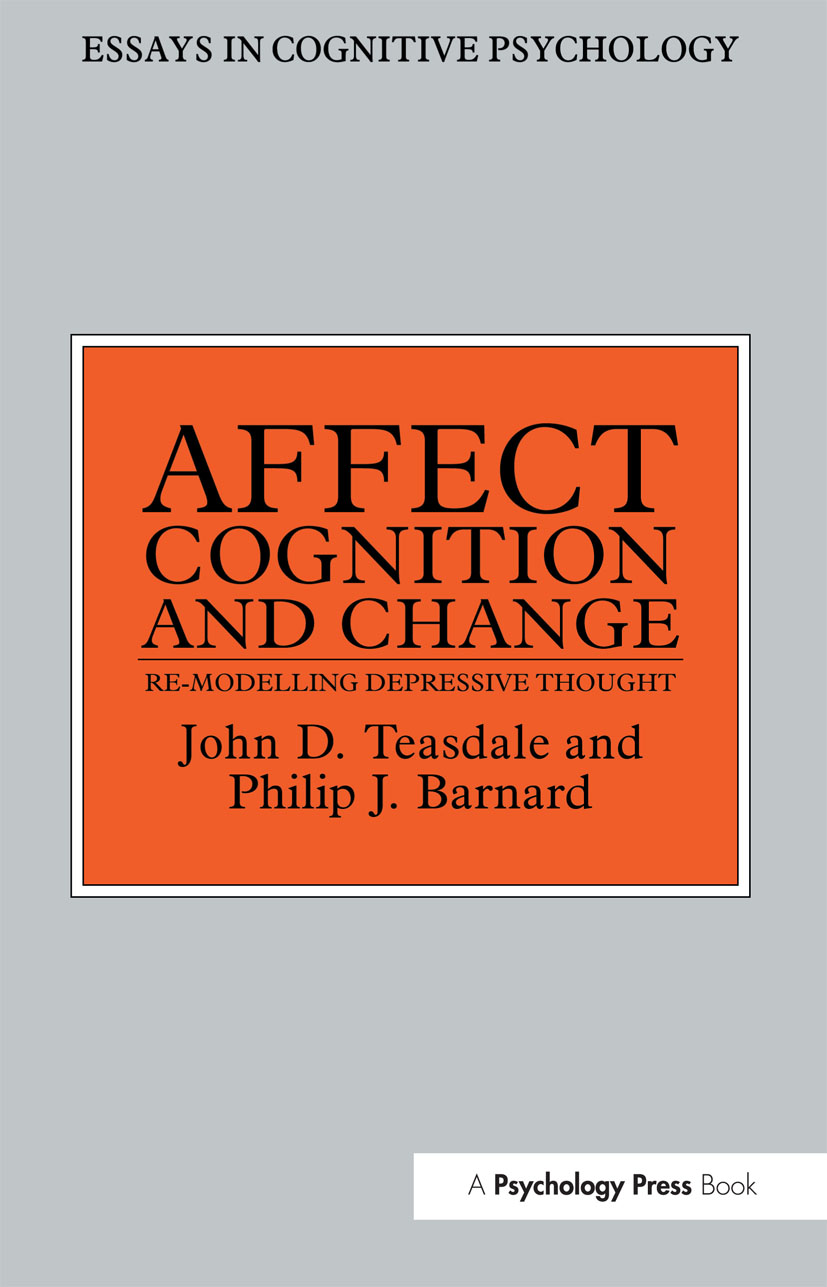 Affect, Cognition and Change: Re-Modelling Depressive Thought book cover