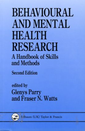 Behavioural and Mental Health Research: A Handbook of Skills and Methods, 1st Edition (Paperback) book cover