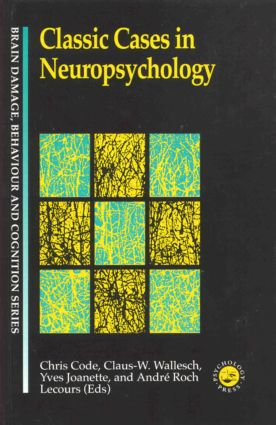 Classic Cases in Neuropsychology book cover