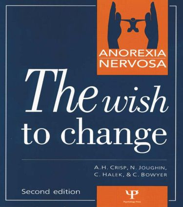 Anorexia Nervosa: The Wish to Change, 2nd Edition (e-Book) book cover