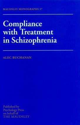 Compliance With Treatment In Schizophrenia (Hardback) book cover