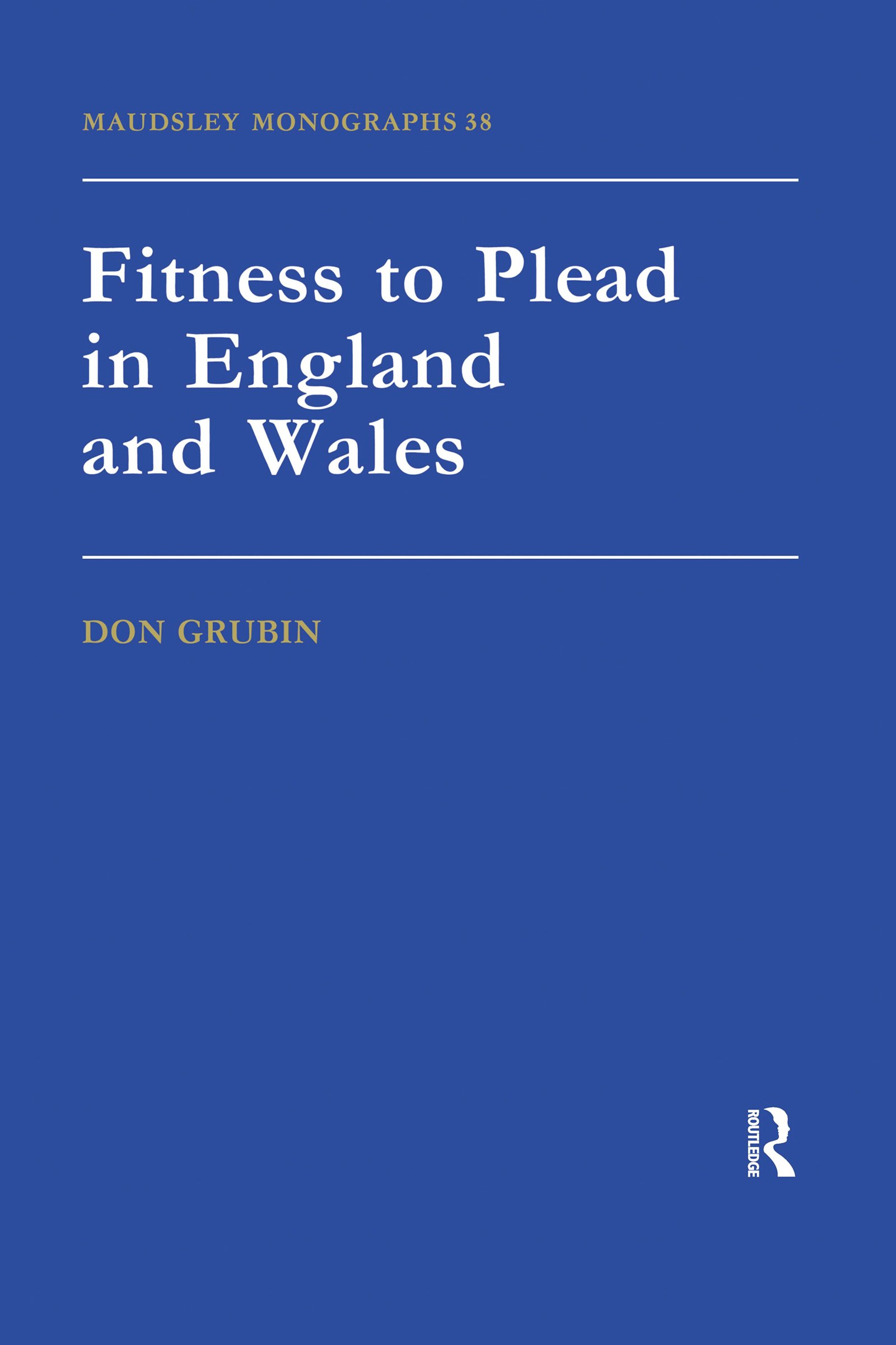 Fitness To Plead In England And Wales book cover
