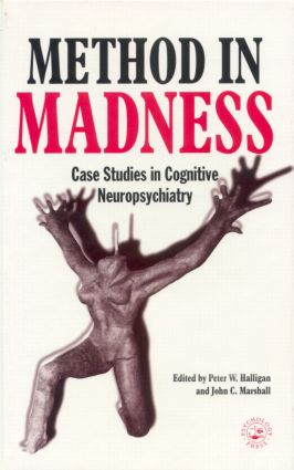 Method In Madness: Case Studies In Cognitive Neuropsychiatry, 1st Edition (Paperback) book cover
