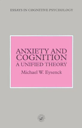 Anxiety and Cognition: A Unified Theory book cover