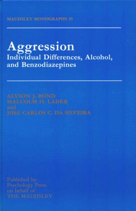 Aggression: Individual Differences, Alcohol And Benzodiazepines book cover