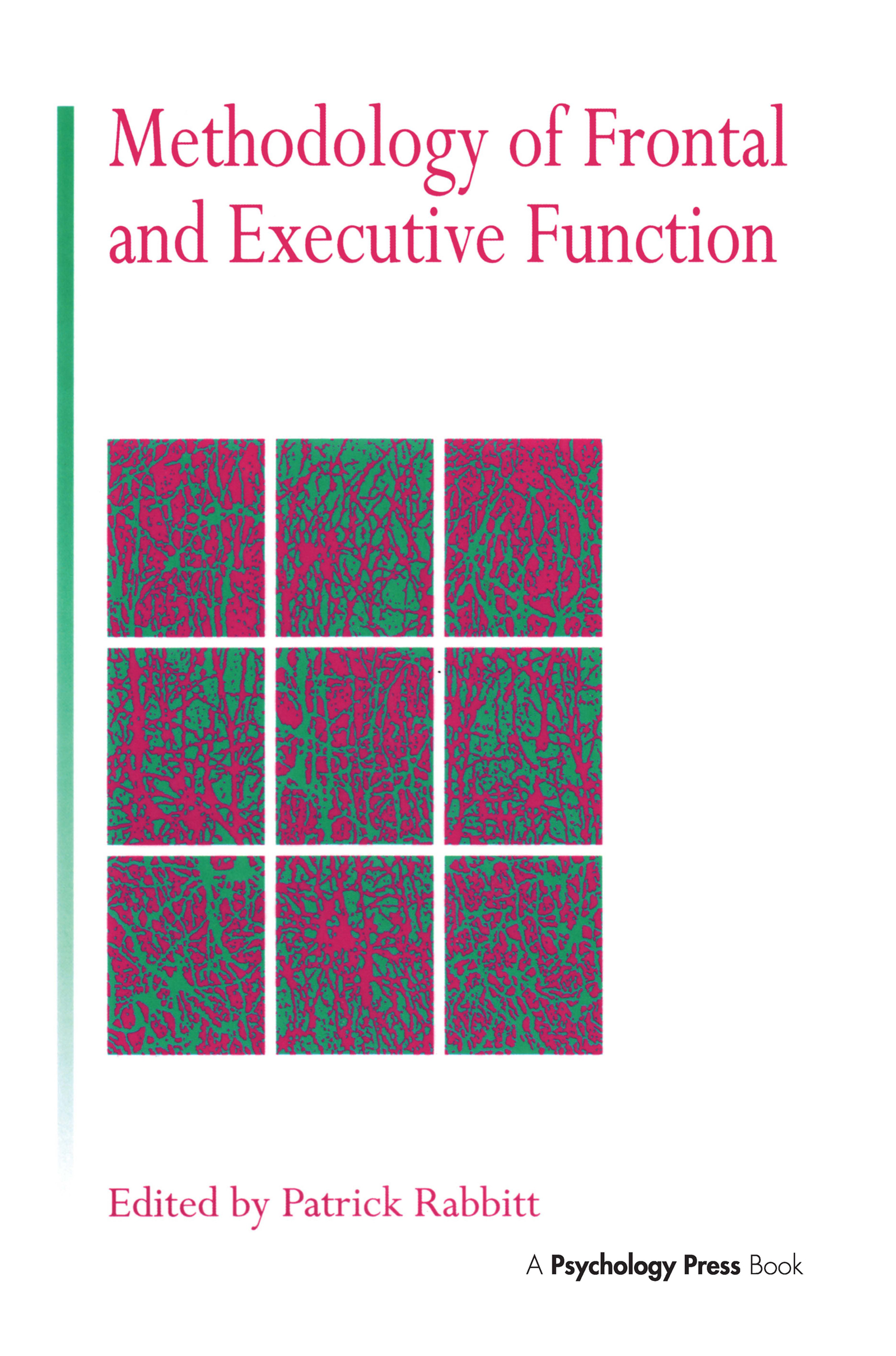 Methodology Of Frontal And Executive Function (Hardback) book cover