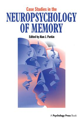 Case Studies in the Neuropsychology of Memory book cover