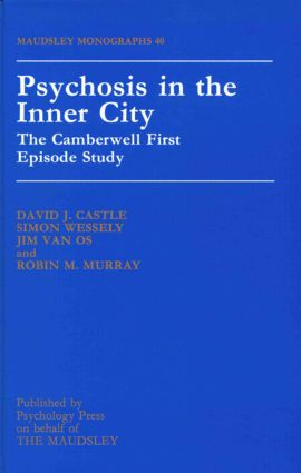 Psychosis In The Inner City: The Camberwell First Episode Study book cover