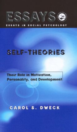 Self-theories: Their Role in Motivation, Personality, and Development book cover