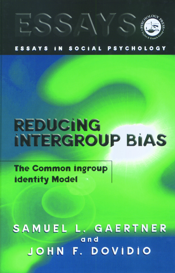 Reducing Intergroup Bias: The Common Ingroup Identity Model (Hardback) book cover