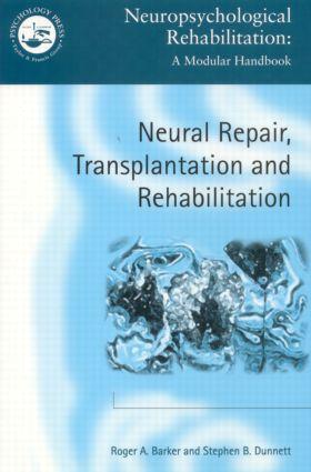 Neural Repair, Transplantation and Rehabilitation (Paperback) book cover