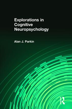 Explorations in Cognitive Neuropsychology (Paperback) book cover
