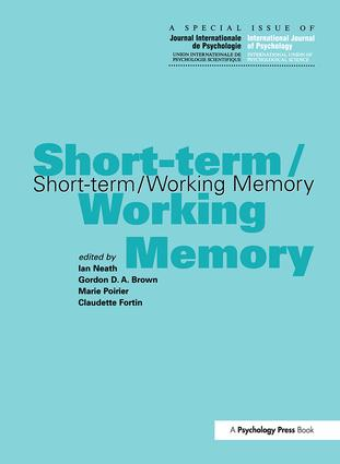Short-term/Working Memory: A Special Issue of the International Journal of Psychology (Hardback) book cover