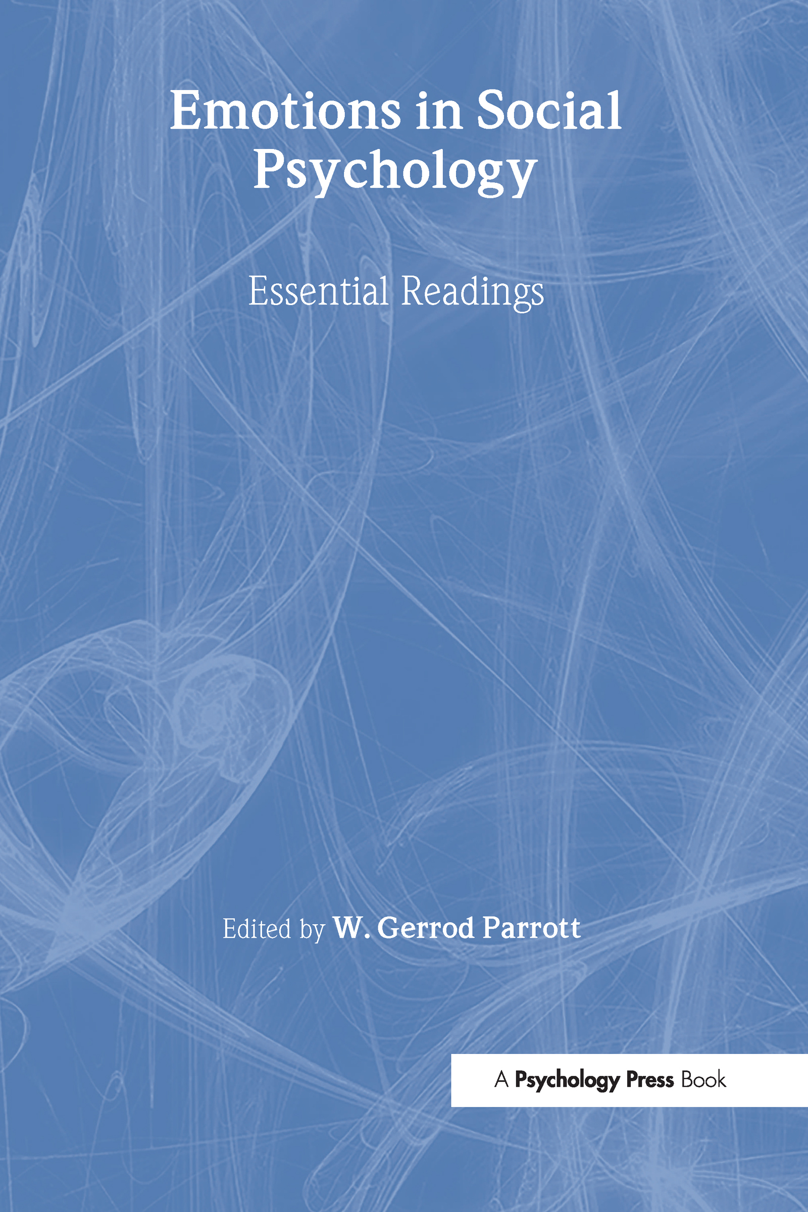 Emotions in Social Psychology: Key Readings, 1st Edition (Hardback) book cover