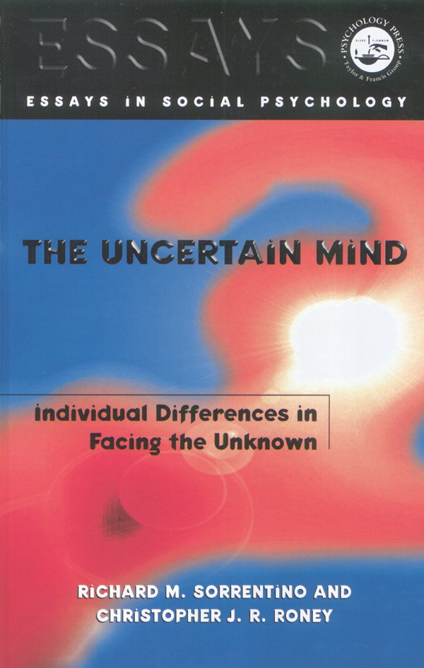 The Uncertain Mind: Individual Differences in Facing the Unknown, 1st Edition (Paperback) book cover