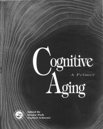 Cognitive Aging: A Primer, 1st Edition (Paperback) book cover