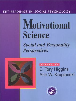 Motivational Science: Social and Personality Perspectives: Key Readings (Paperback) book cover