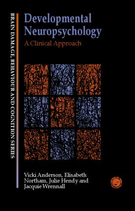 Developmental Neuropsychology: A Clinical Approach book cover
