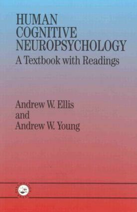 Human Cognitive Neuropsychology: A Textbook With Readings book cover