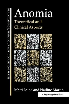 Anomia: Theoretical and Clinical Aspects (Hardback) book cover