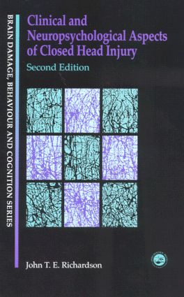 Clinical and Neuropsychological Aspects of Closed Head Injury book cover