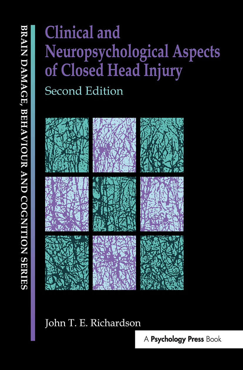 Clinical and Neuropsychological Aspects of Closed Head Injury: 1st Edition (Paperback) book cover