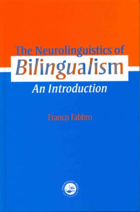 The Neurolinguistics of Bilingualism: An Introduction (Hardback) book cover