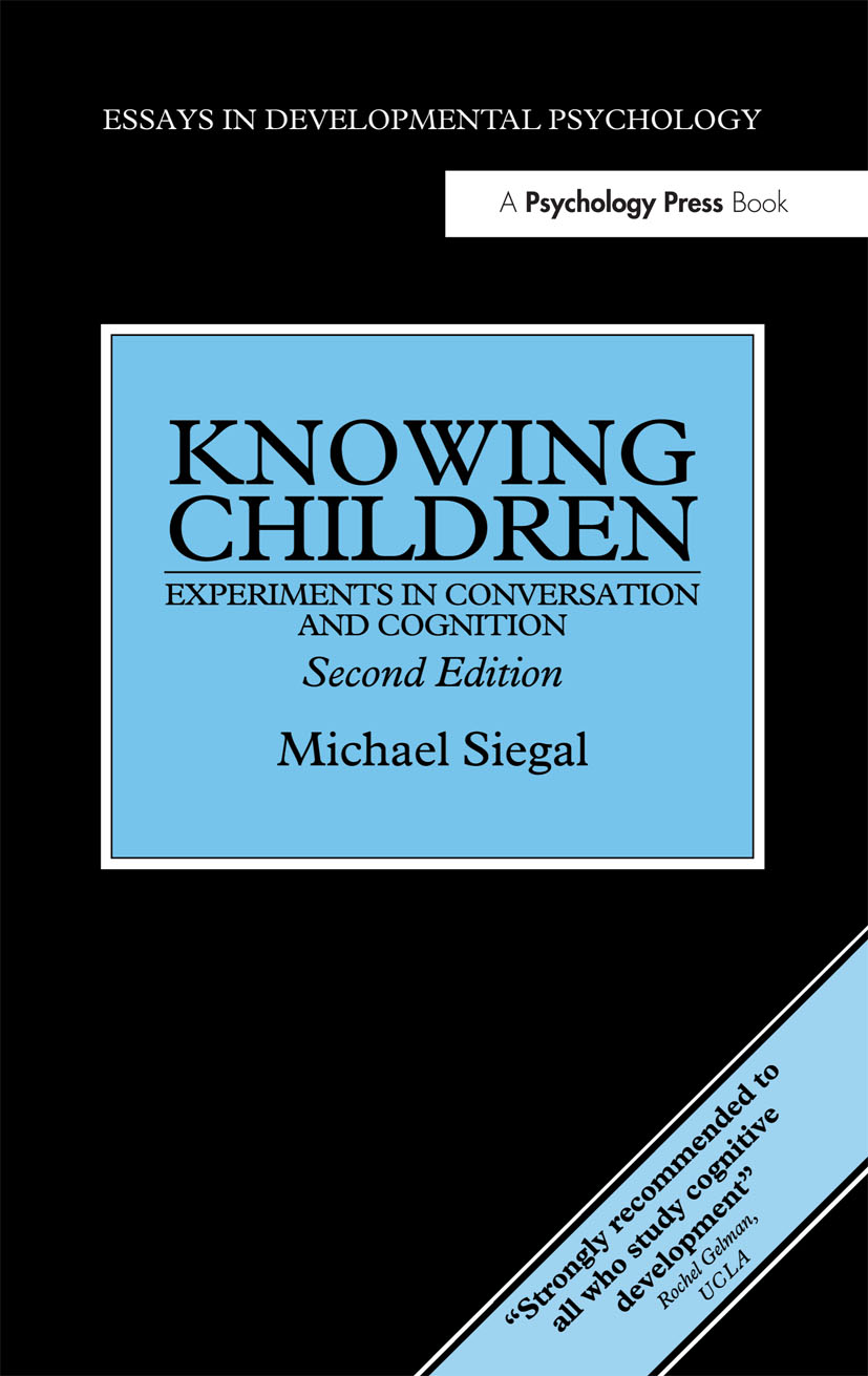 Knowing Children: Experiments in Conversation and Cognition (Hardback) book cover
