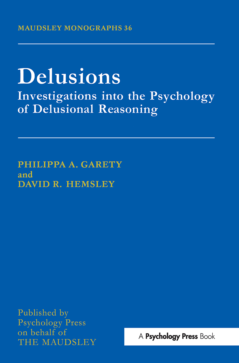 Delusions: Investigations Into The Psychology Of Delusional Reasoning book cover
