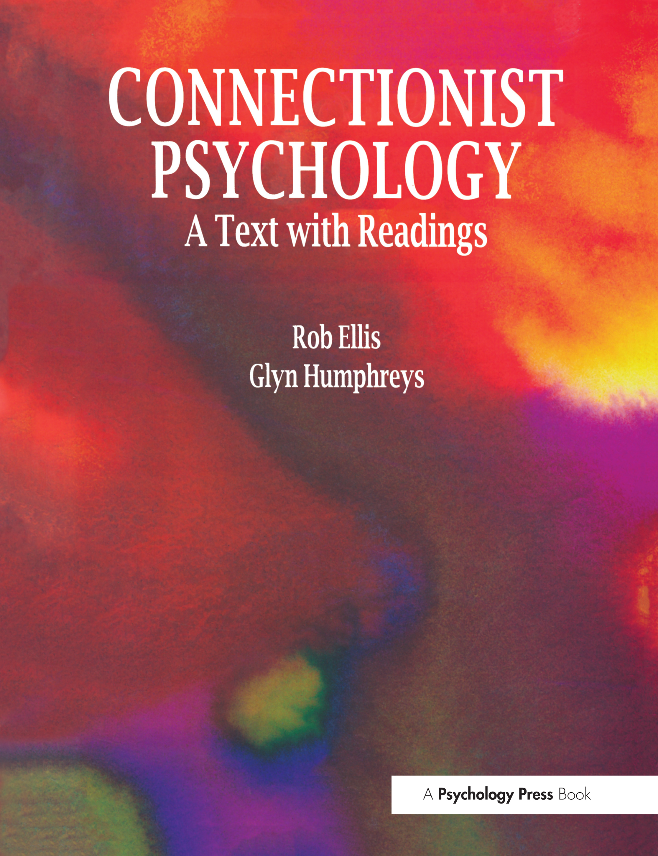Connectionist Psychology: A Textbook with Readings, 1st Edition (Paperback) book cover