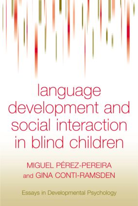 Language Development and Social Interaction in Blind Children (Hardback) book cover
