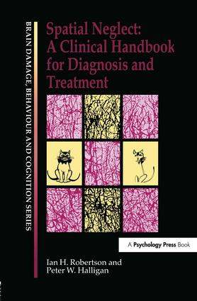 Spatial Neglect: A Clinical Handbook for Diagnosis and Treatment book cover