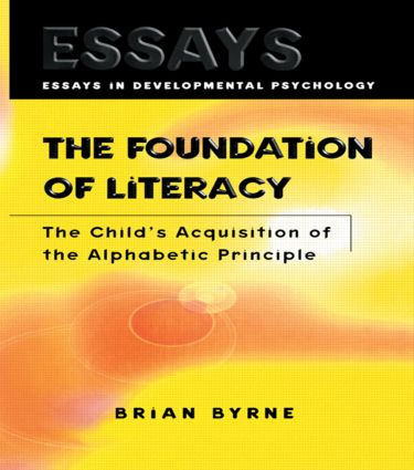 The Foundation of Literacy: The Child's Acquisition of the Alphabetic Principle (Hardback) book cover