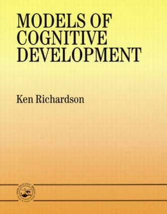 Models Of Cognitive Development: 1st Edition (Paperback) book cover