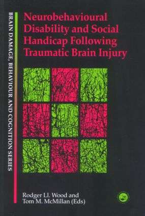 Neurobehavioural Disability and Social Handicap Following Traumatic Brain Injury book cover