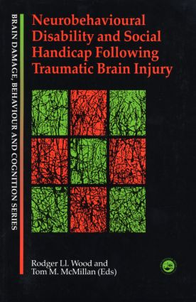 Neurobehavioural Disability and Social Handicap Following Traumatic Brain Injury (Paperback) book cover