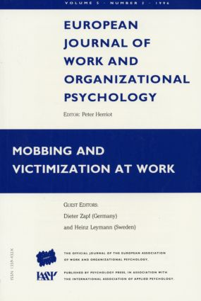Mobbing and Victimization at Work: A Special Issue of the European Journal of Work and Organizational Psychology (Paperback) book cover