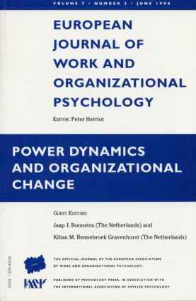 Power Dynamics and Organizational Change: A Special Issue of the European Journal of Work and Organizational Psychology book cover