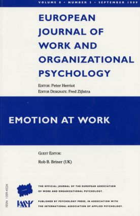 Emotion at Work: A Special Issue of the European Journal of Work and Organizational Psychology book cover