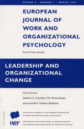 Leadership and Organizational Change: A Special Issue of the European Journal of Work and Organizational Psychology book cover