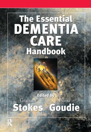 The Essential Dementia Care Handbook: A Good Practice Guide, 1st Edition (Paperback) book cover