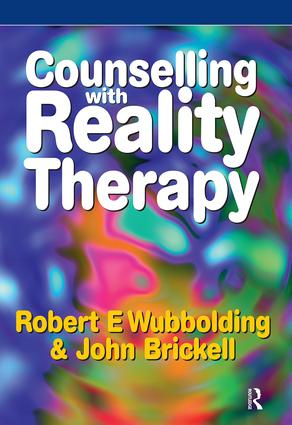 Counselling with Reality Therapy: 1st Edition (Paperback) book cover