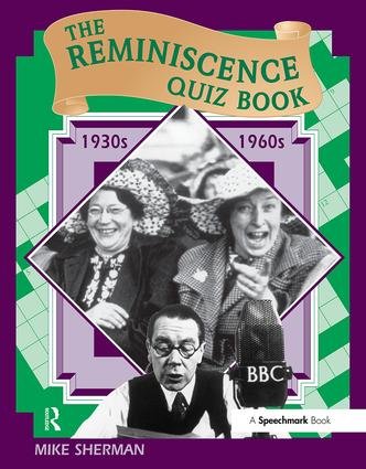 The Reminiscence Quiz Book: 1930's - 1960's, 1st Edition (Paperback) book cover