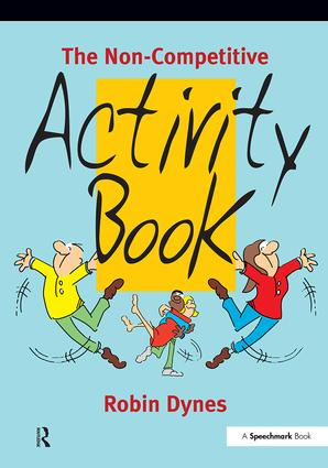 The Non-Competitive Activity Book: 1st Edition (Paperback) book cover