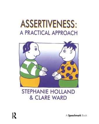 Assertiveness: A Practical Approach, 1st Edition (Paperback) book cover